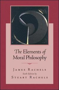 The Elements of Moral Philosophy (h�ftad)