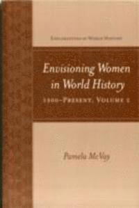Envisioning Women In World History 1500 (h�ftad)