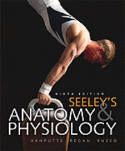 Seeley's Anatomy & Physiology (h�ftad)