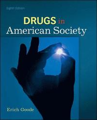 Drugs in American Society (h�ftad)