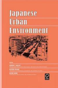 The Japanese Urban Environment (inbunden)