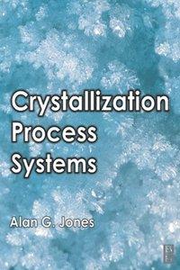Crystallization Process Systems (e-bok)