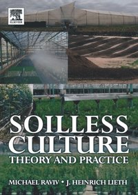 Soilless Culture: Theory and Practice (e-bok)