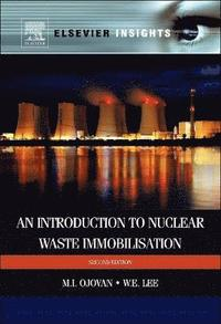 An Introduction to Nuclear Waste Immobilisation (inbunden)