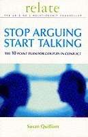 Stop Arguing, Start Talking (inbunden)