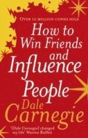 How to Win Friends and Influence People, 2nd Edition (h�ftad)