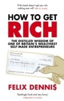 How to Get Rich (h�ftad)