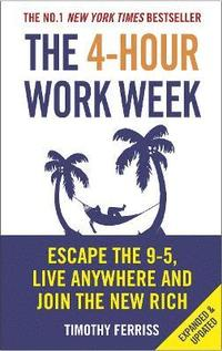 The 4-hour Work Week (inbunden)