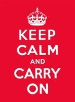 Keep Calm and Carry On (inbunden)