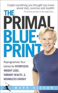 The Primal Blueprint (inbunden)