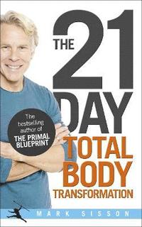 The 21 Day Total Body Transformation (inbunden)