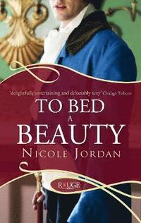 To Bed a Beauty: A Rouge Regency Romance (h�ftad)