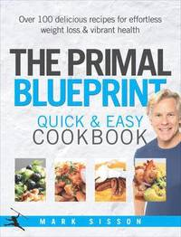 Primal Blueprint Quick and Easy Cookbook (h�ftad)