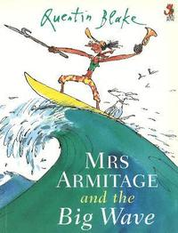 Mrs.Armitage and the Big Wave
