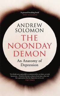 The Noonday Demon (h�ftad)