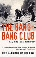 The Bang-bang Club (h�ftad)
