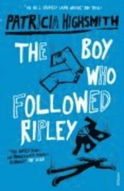 The Boy Who Followed Ripley (inbunden)
