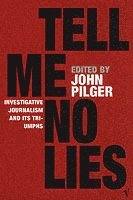 Tell Me No Lies (h�ftad)