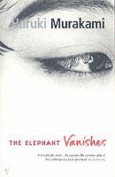 The Elephant Vanishes (h�ftad)