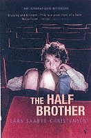 The Half Brother (h�ftad)