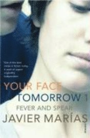 Your Face Tomorrow: v. 1 Fever and Spear (h�ftad)