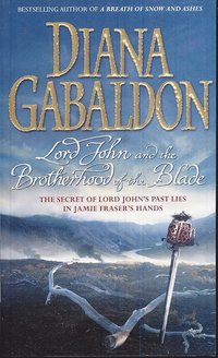 Lord John and the Brotherhood of the Blade (h�ftad)