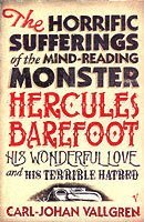 The Horrific Sufferings of the Mind-Reading Monster Hercules Barefoot (inbunden)