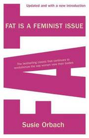 Fat is a Feminist Issue (h�ftad)