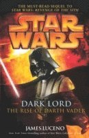 Star Wars: Dark Lord - The Rise of Darth Vader (inbunden)