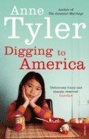Digging to America (h�ftad)