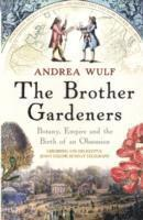 The Brother Gardeners (inbunden)