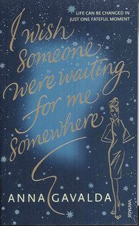 I Wish Someone Were Waiting for Me Somewhere (pocket)