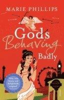 Gods Behaving Badly (h�ftad)