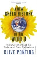 A New Green History of the World (h�ftad)