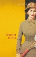 The Collected Stories of Richard Yates (pocket)