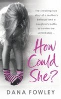How Could She? (h�ftad)