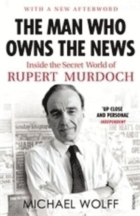 Man Who Owns The News (h�ftad)
