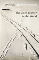 The Worst Journey In The World (h�ftad)