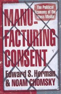 Manufacturing Consent (h�ftad)