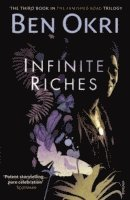 Infinite Riches (inbunden)