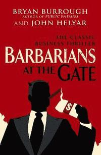 Barbarians at the Gate 3rd Edition (h�ftad)