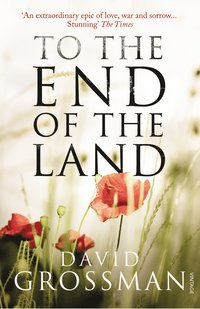 To the End of the Land (inbunden)
