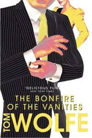 The Bonfire of the Vanities (h�ftad)
