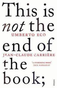 This is Not the End of the Book (inbunden)