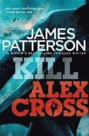 Kill Alex Cross (h�ftad)