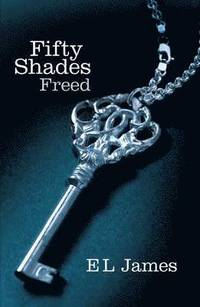 Fifty Shades Freed (h�ftad)