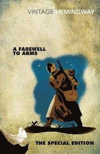 A Farewell to Arms: The Special Edition (h�ftad)