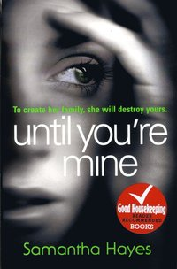 Until You're Mine (h�ftad)
