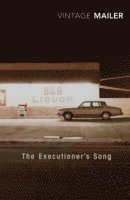 The Executioner's Song (inbunden)