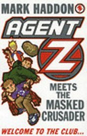 Agent Z and the Masked Crusader (h�ftad)